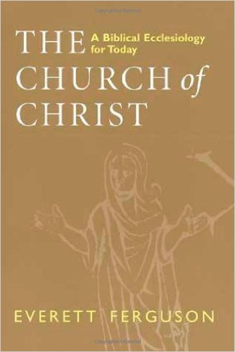 The Church of Christ -- Ferguson (1): Introduction | Dwight Gingrich ...